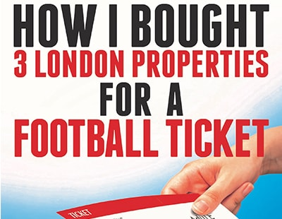 Ticket to success: Three London properties for a football ticket